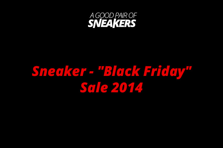 Sneaker Black Friday Sale 2014