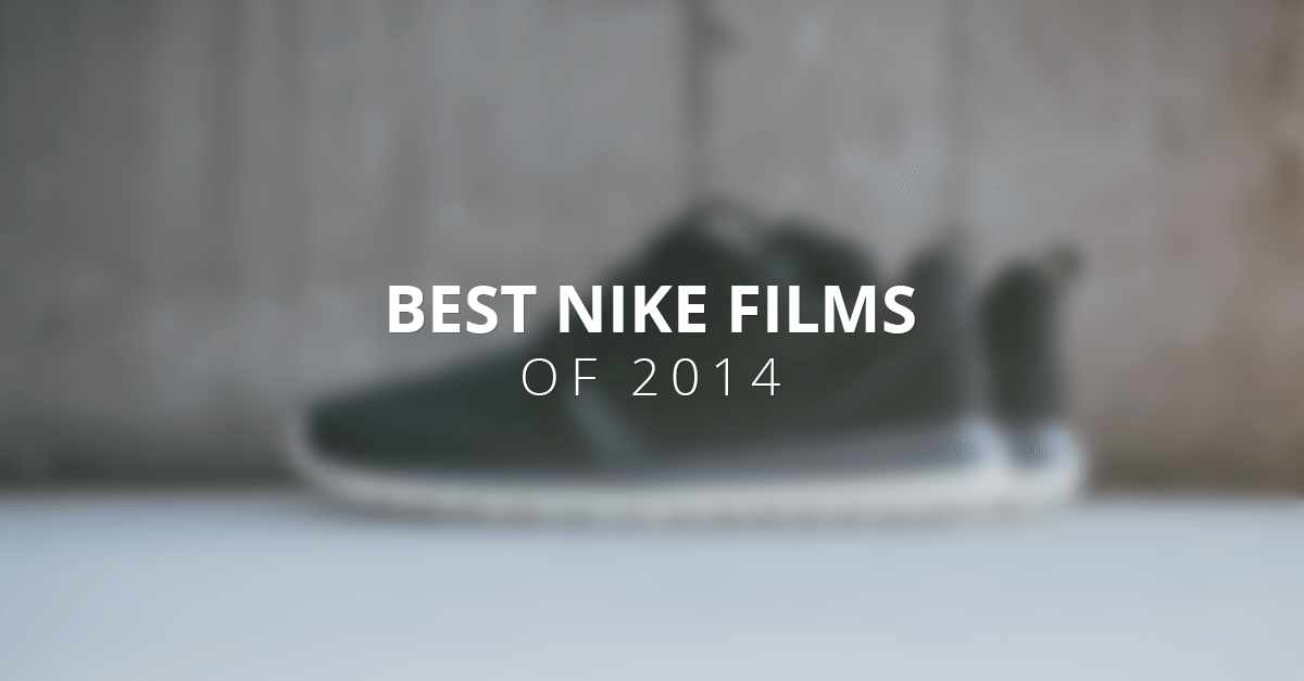 Best Nike Films of 2014