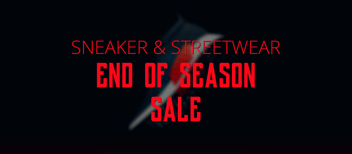 sneaker streetwear end of season sale