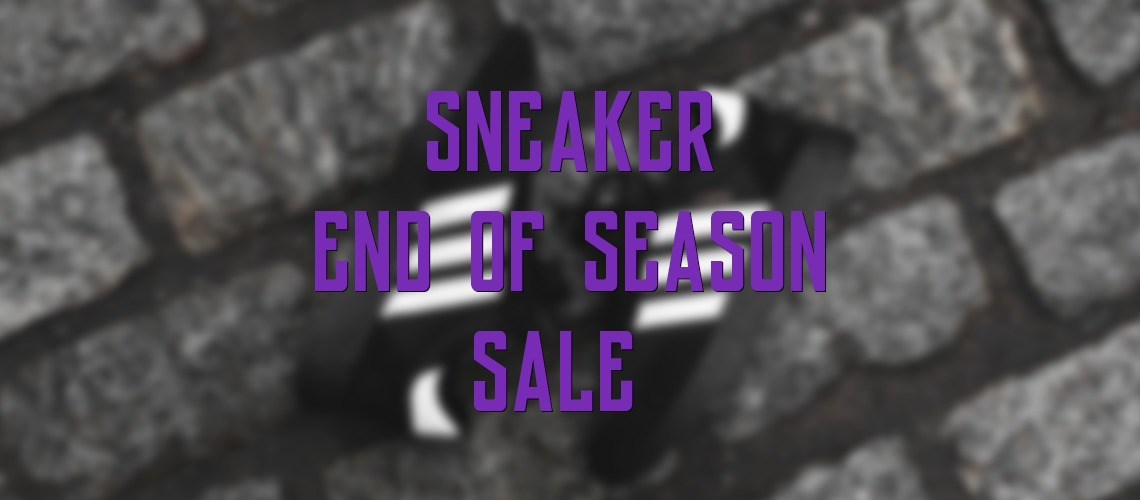 Sneaker End Of Season Sale 2018